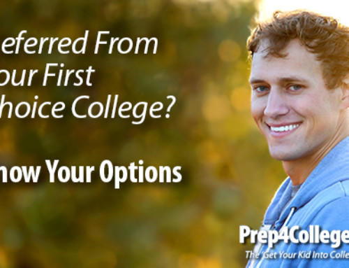 Deferred From Your First Choice College?